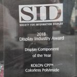 Kolon's Colorless Polyimide technology won the Display Component of the Year Award for 2018 from the Society for Information Display